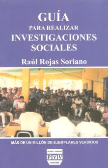portada libro Guía para realizar investigaciones sociales raúl rojas soriano