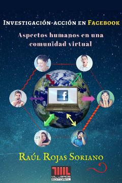 investigacion accion facebook raúl rojas soriano