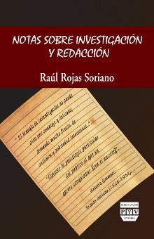 portada libro Notas sobre investigación y redacción raúl rojas soriano