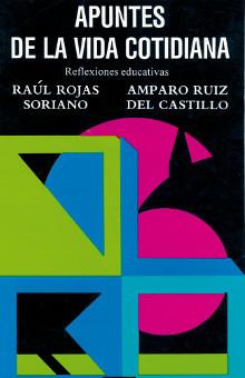 portada libro Apuntes de la vida cotidiana raúl rojas soriano