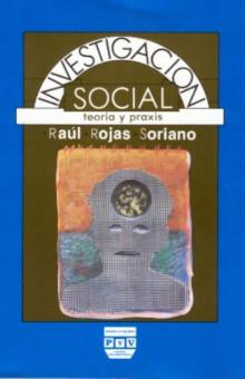 portada libro Investigación social raúl rojas soriano