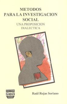 Métodos para la investigación social - Raúl Rojas Soriano