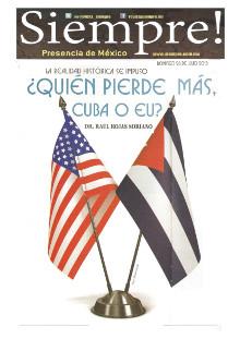 Quién pierde más, Cuba o EU - Raúl Rojas Soriano